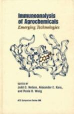 Immunoanalysis of Agrochemicals (ACS Symposium Series), , New Book