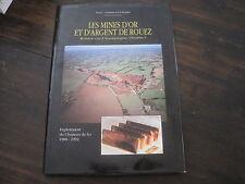 Pierre Christian GUIOLLARD: les mines d'or et d'argent de Rouez (Sarthe)