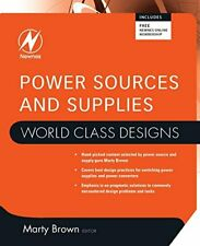 Power Sources and Supplies: World Class Designs, Brown 9780750686266 New.=