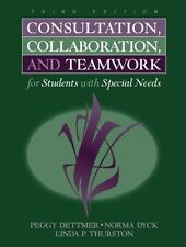 Consultation, Collaboration, and Teamwork for Students With Special Needs Dettm