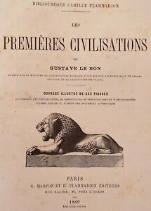Gustave Le Bon. Les premières civilisations