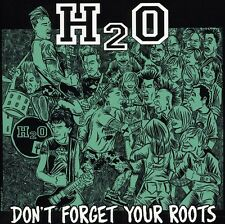 H2O - Don't Forget Your Roots [New CD]