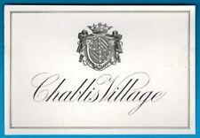 Ancienne Etiquette - Vin de Bourgogne - Chablis Village - Blason - Réf.n°405
