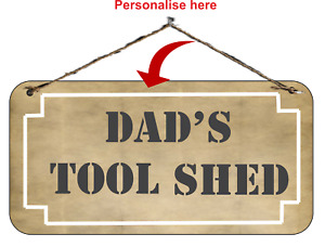 Novelty Sign fun Dad's Tool Shed Gift idea