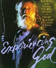 Experiencing God: Knowing and Doing the Will of Go