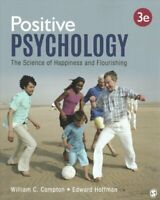Positive Psychology The Science of Happiness and Flourishing 9781544322926