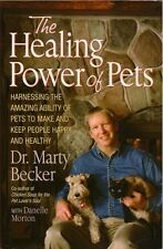 Healing Power of Pets, Becker, Pets Keep People Happy & Healthy, FASCINATING