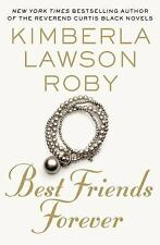 Best Friends Forever by Kimberla Lawson Roby (2016, Paperback)