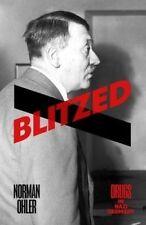 Blitzed: Drugs in Nazi Germany by Norman Ohler (Hardback, 2016)