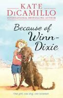 Because of Winn-Dixie, Kate DiCamillo, New,