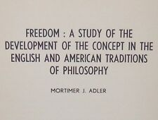 Rare 1958 MORTIMER ADLER Freedom: Study of Development in Philosophy METAPHYSICS