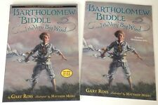 NEW SIGNED Bartholomew Biddle and the Very Big Wind Gary Ross & Mathew Myers ARC