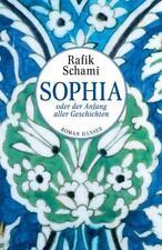 Sophia oder Der Anfang aller Geschichten von Rafik Schami (2015, Gebundene...