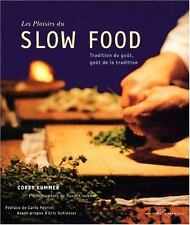 Slow food - Tradition du goût, goût de la tradition - C. Kummer -Neuf sous cello