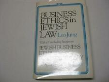 Business Ethics in Jewish Law: With a Concluding Section on Jewish Business