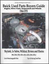 Buick Wildcat LeSabre Part Interchange Manual 1964 1965 1966 1967 1968 1969 1970
