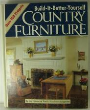 BUILD IT BETTER YOURSELF COUNTRY FURNITURE 100+ PROJECT