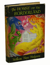 House on the Borderland WILLIAM HOPE HODGSON ~ First Edition 1946 ~ Arkham House