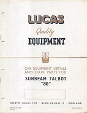 Sunbeam Talbot 80 1949 Lucas illustrated Equipment & Spare Parts List No. CE472