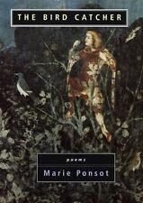 The Bird Catcher Ponsot, Marie Hardcover