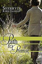 Path to Promise by Jackson, Sherryle Kiser
