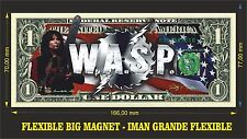 WASP W.A.S.P. (2) IMAN BILLETE 1 DOLLAR BILL MAGNET