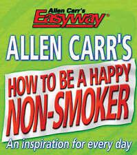 Allen Carr's How to be a Happy Non-smoker (Allen Carrs Easy Way),Allen Carr,Very
