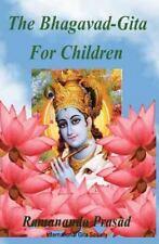 Bhagavad-Gita for Children : And Beginners in Simple English: By Prasad, Rama...
