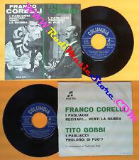 LP 45 7'' FRANCO CORELLI TITO GOBBI I pagliacci LEONCAVALLO 1963 no cd mc vhs