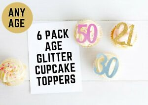 Number Cupcake 6 Toppers Birthday Any Age Party Decorations 18th 21st 50th 30th