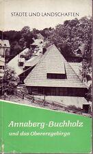 Annaberg-Buchholz und das Obererzgebirge 1962
