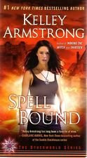 Kelley Armstrong  Spell Bound    Paranormal Romance  Pbk NEW