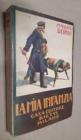 Massimo Gorki La mia infanzia Bietti 3° ediz. 1930