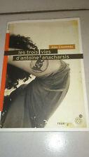 Les trois vies d'Antoine Anacharsis - Alex Cousseau