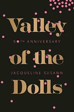 Valley of the Dolls 50th Anniversary Edition by Jacqueline Susann (English) Hard
