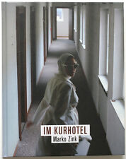 Marko Zink IM KURHOTEL Fotobuch