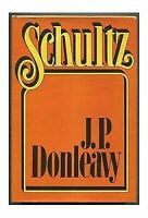 Donleavy, J.P. - SCHULTZ - US Ed HCDJ 1st/1st NF