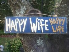 HAPPY WIFE HAPPY LIFE COUNTRY WOOD RUSTIC PRIMITIVE SHABBY CHIC SIGN PLAQUE