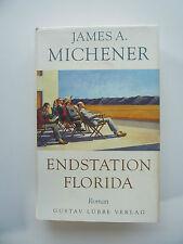 James A.Michener - Endstation Florida - Hardcover