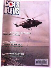 COLS BLEUS n°2294 du 18/2/1995; 1945, la fin des hostilités US-JApon/ le Pasteur