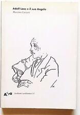 Massimo Cacciari Adolf Loos e il suo angelo Electa 2002 illustrato ottimo