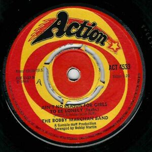 NORTHERN SOUL - BOBBY MARCHAN BAND - AIN'T NO REASON FOR GIRLS - UK ACTION