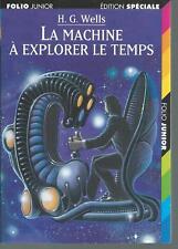 La machine à explorer le temps. Herbert George WELLS .Folio Junior SF15B