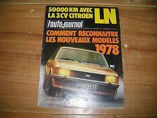 L'AUTO JOURNAL 15 / 09 / 1977  BANC D'ESSAI VW DERBY 50000 KM EN CITROËN LN