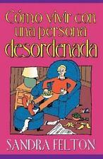 Como Vivir Con Una Persona Desordenada (Spanish Edition)-ExLibrary
