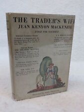 Jean Kenyon Mackenzie THE TRADER'S WIFE 1930 1stEd Illust'd by DURENCEAU HC/DJ
