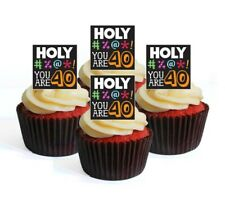 24 Birthday 40th Holy F  Edible Cupcake Toppers -Stand Up Wafer Disc Decorations