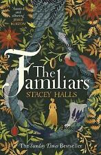 The Familiars: The spellbinding Sunday Times Bestseller and Richard & Judy Book Club Pick by Stacey Halls (Paperback, 2019)
