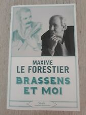 Maxime Le Forestier livre Brassens et moi 2021 édition stock comme neuf 160 page