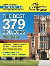 The Best 379 Colleges, 2015 Edition - Good - Princeton Review - Paperback